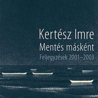 Kertész Imre önreflexiói