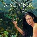Dzsungel a szívben - Lányok és anyák antológiája - Rapai Ágnes: Csillageső - Részlet