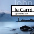 John Le Carré: Egy tökéletes kém (37 oldalas részlet!)