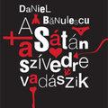 A Sátán Ceauşescu diktatúrájában keresi szabadulása kulcsát