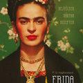 Örökös fényben és fájdalomban - Könyvek az utánozhatatlan Frida Kahlóról