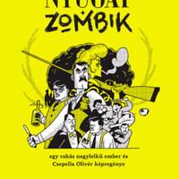 Nyugat+zombik: Babits Mihály és Quentin Tarantino találkozása a boncasztalon