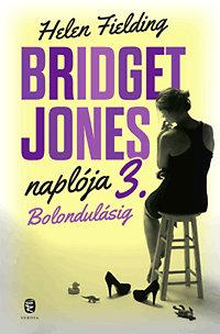 Bridget Jones özvegy, és rendületlenül keresi az igazit