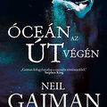 A gyermekkor varázsa - Neil Gaiman: Óceán az út végén