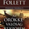 Ken Follett Évszázad-trilógiájában a magyar rendszerváltás is téma