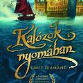 Emily Diamand: Kalózok nyomában - részlet [Könyvhét2009]