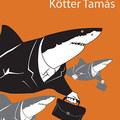 Érzéketlen világ a rablóhalaké