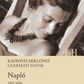Két kötetben jelennek meg Radnótiné emlékei