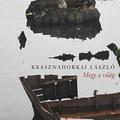 Krasznahorkai a mostani állapotokról írt egy nagyon magyar könyvet