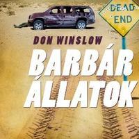 Don Winslow: Barbár állatok - részlet