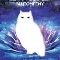 Jeff VanderMeer: Fantomfény (részlet)