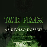A Twin Peaks-univerzum utolsó dossziéja megadja a rajongóknak a végső választ