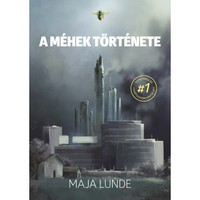 UPDATE - Nyerd meg Maja Lunde A méhek története című regényét!