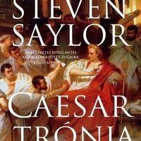 A történelem leghíresebb cselszövéséről szól Steven Saylor új krimje