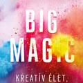 Elizabeth Gilbert csúcsra járatja a kreativitást