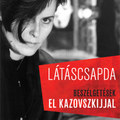 El Kazovszkij énfeltáró interjúkötete