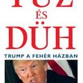 Viharos és fordulatos - Botránykönyvben teregetik ki a Trump-elnökség szennyesét