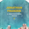 Olvass bele Jonathan Franzen legelső regényébe!