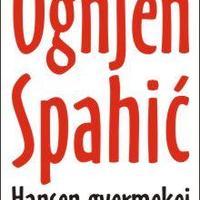 Ognjen Spahić: Hansen gyermekei - részlet [Könyvfeszt2009]