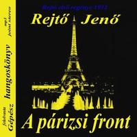 Rejtő Jenő: A párizsi front