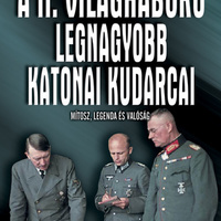 Kurt Rieder: A II. világháború legnagyobb katonai kudarcai