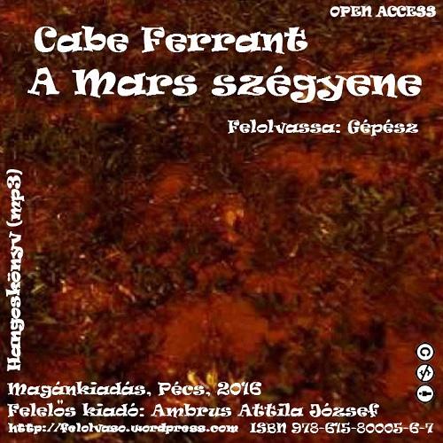 Cabe Ferrant: A Mars szégyene