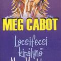 Meg Cabot: Locsifecsi királynő New Yorkban