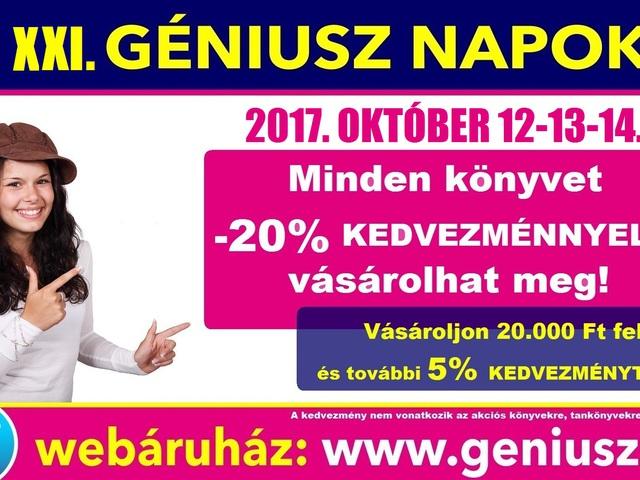 Ha október, akkor Géniusz Napok! ÓRIÁSI KEDVEZMÉNYEK 3 NAPON ÁT! - 2017. október 12-13-14.