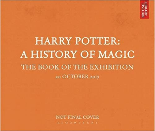 harry_potter_a_history_of_magic_the_book_of_the_exhibition.jpg