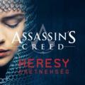 Assassin's Creed: Heresy - Eretnekség