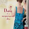 Daisy és a megmérgezett díva