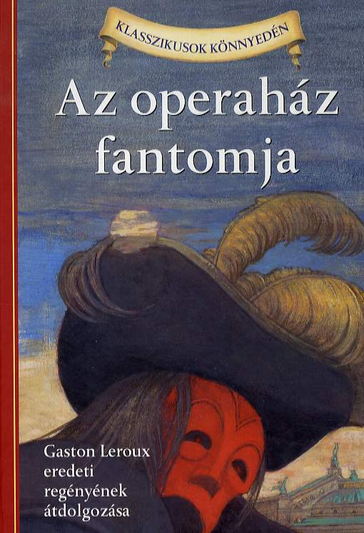 az operahaz fantomja_gaston leroux eredeti regenyenek.JPG