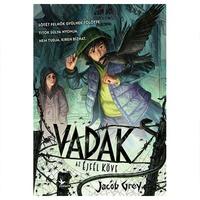 Jacob Grey: Az Éjfél Köve (Vadak 2.)