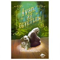Katherine Applegate: Ivan, az egyetlen