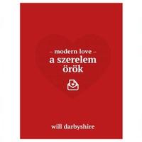 Will Darbyshire: Modern love - A szerelem örök