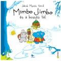 Jakob Martin Strid: Mimbo Jimbo és a hosszú tél