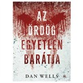 Dan Wells: Az ördög egyetlen barátja