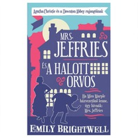 Emily Brightwell: Mrs. ​Jeffries és a halott orvos (Mrs Jeffries 1.)