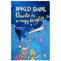 Roald Dahl - Quentin Blake: Charlie és a nagy üveglift