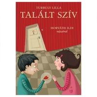 Turbuly Lilla - Horváth Ildi: Talált szív