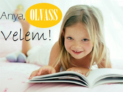 Anya, olvass velem! - a 10 legjobb könyv, hogy olvasni tanítsd