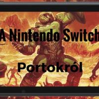 A Nintendo Switch portok fontossága