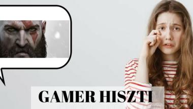 A hisztis Gamerekről
