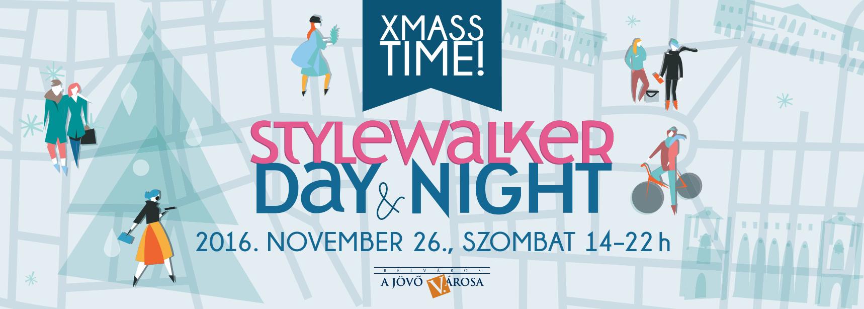 Stlywalker Day&Night: Középpontban a tudatosság!