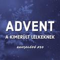 Hangolódó #70 | Advent a kimerült lelkeknek