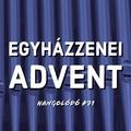 Hangolódó #71 | Egyházzenei advent