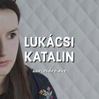Hangolódó #48 | Lukácsi Katalin
