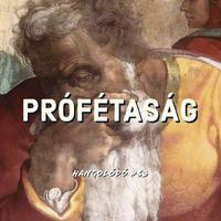 Hangolódó #63   Prófétaság
