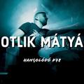 Hangolódó #78 | Botlik Mátyás