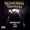 Method Man & Redman: Blackout! 2